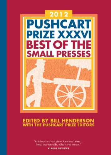 The Pushcart Prize XXXVI: Best of the Small Presses 9781888889642