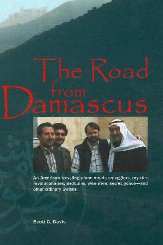 The Road from Damascus: A Journey Through Syria 9781885942531