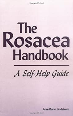 The Rosacea Handbook: A Self-Help Guide 9781887053143