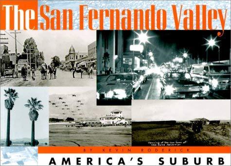 The San Fernando Valley: America's Suburb 9781883792558