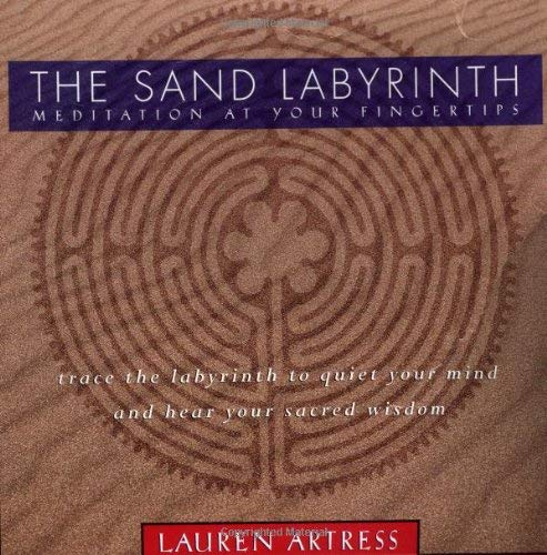 The Sand Labyrinth Kit: Meditation at Your Fingertips 9781885203991