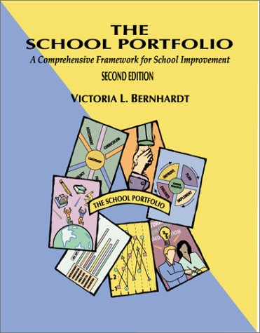 The School Portfolio: Comprehensive Framework 2/E 9781883001643