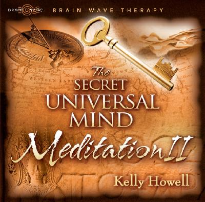 The Secret Universal Mind Meditation II 9781881451334