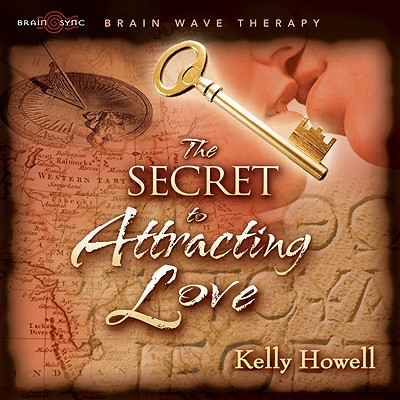 The Secret to Attracting Love 9781881451020