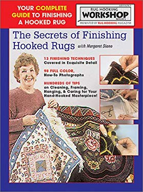 The Secrets of Finishing Hooked Rugs 9781881982326