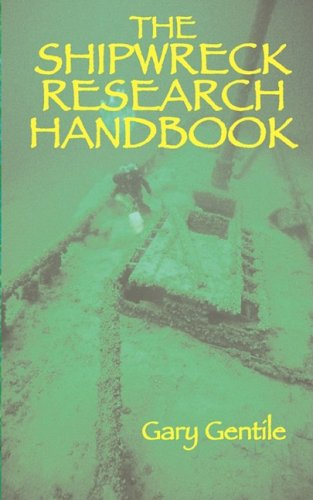 The Shipwreck Research Handbook 9781883056315