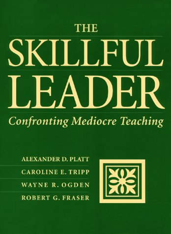 The Skillful Leader: Confronting Mediocre Teaching 9781886822078