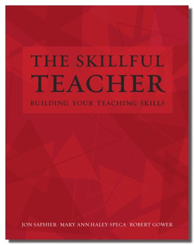 The Skillful Teacher: Building Your Teaching Skills 9781886822108