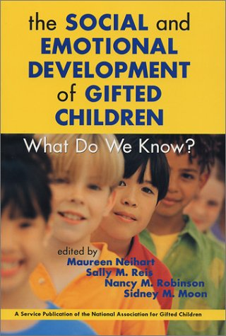 Social and Emotional Development of Gifted Children: What Do We Know? 9781882664771