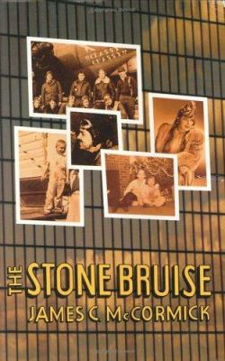 The Stone Bruise - McCormick, James C.