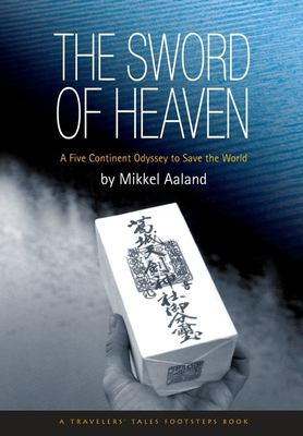 The Sword of Heaven: A Spiritual Journey to Save the World 9781885211446