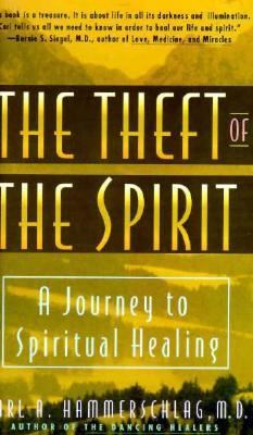 The Theft of the Spirit 9781889166032