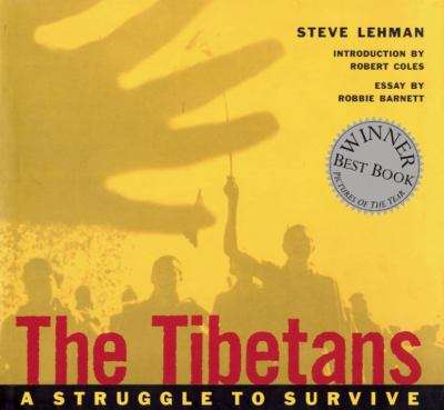 The Tibetans: A Struggle to Survive 9781884167362