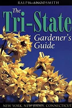 The Tri-State Gardener's Guide 9781888608458