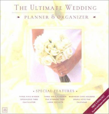 The Ultimate Wedding Planner & Organizer [With Calculator/3-Hole Puncher/Calendar/Etc.] 9781887169240