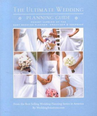 The Ultimate Wedding Planning Guide 9781887169547
