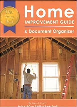 The Very Best Home Improvement Guide & Document Organizer [With Templates and Graph Paper] 9781887169783
