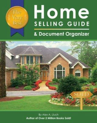 The Very Best Home Selling Guide & Document Organizer [With Document Organizer] 9781887169851