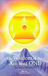 The Wisdom of the Ancient One: An Inca Initiation 7678259