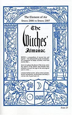The Witches' Almanac: Spring 2006-Spring 2007 9781881098348