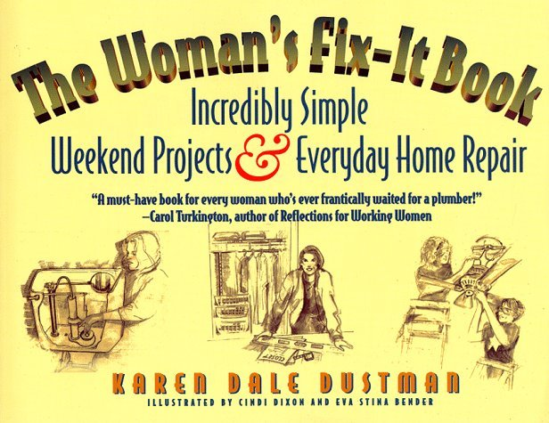 The Woman's Fix-It Book 9781886284142