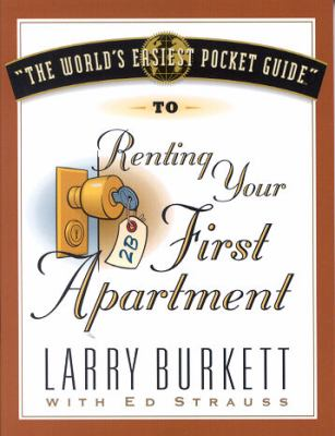 The World's Easiest Pocket Guide to Renting Your First Apartme NT