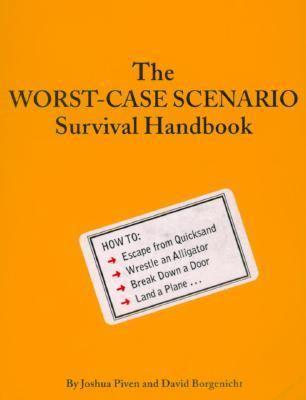 The Worst-Case Scenario Handbook 9781885408693