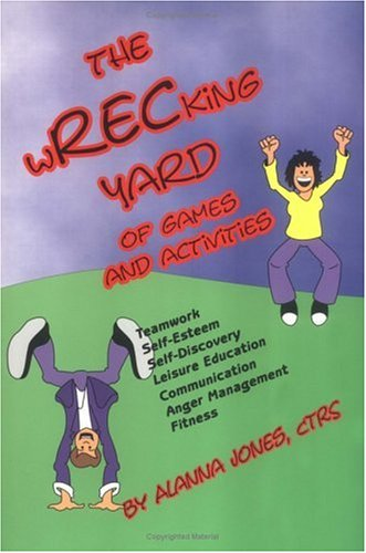 The Wrecking Yard: Of Games and Activities 9781882883356