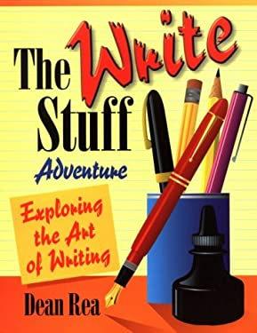 The Write Stuff Adventure: Exploring the Art of Writing 9781883934040
