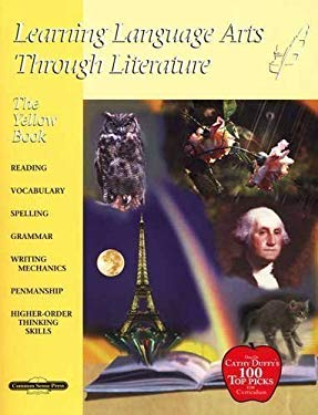 The Yellow Book: Learning Language Arts Through Literature 9781880892831