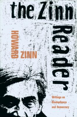 The Zinn Reader: Writings on Disobedience and Democracy 9781888363548