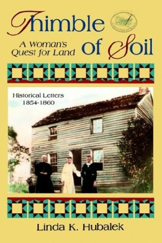 Thimble of Soil: A Woman's Quest for Land 9781886652071
