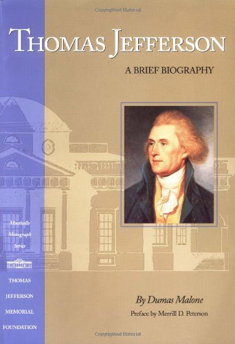 Thomas Jefferson: A Brief Biography 9781882886005