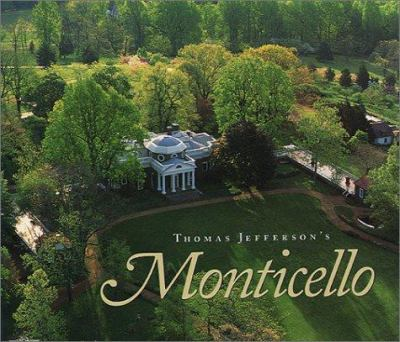 Thomas Jefferson's Monticello 9781882886180