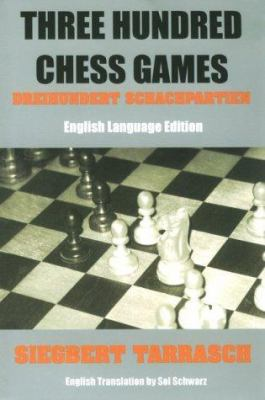 Three Hundred Chess Games 9781880673188