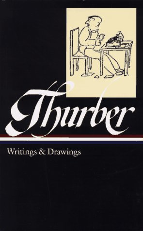 Thurber: Writings and Drawings