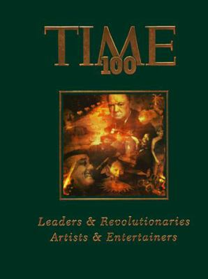Time 100: Leaders & Revolutionaries: Artists & Entertainers 9781883013493