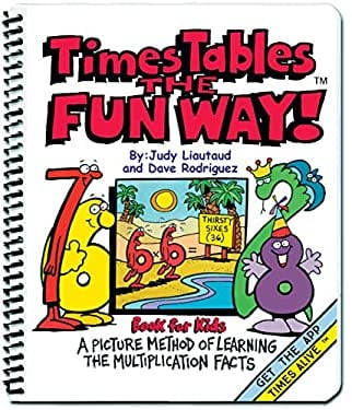 Times Tables the Fun Way Book for Kids Third Edition : A Picture Method of Learning the Multiplication Facts