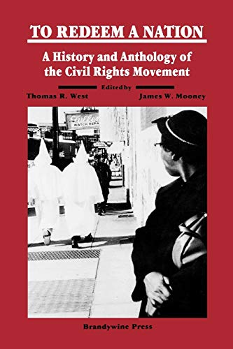 To Redeem a Nation: A History and Anthology of the Civil Rights Movement 9781881089209