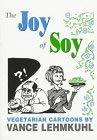 Tofu Toons: The Vegetarian Cartoons of Vance Lehmkuhl 9781889594033
