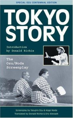 Tokyo Story: The Ozu/Noda Screenplay 9781880656808