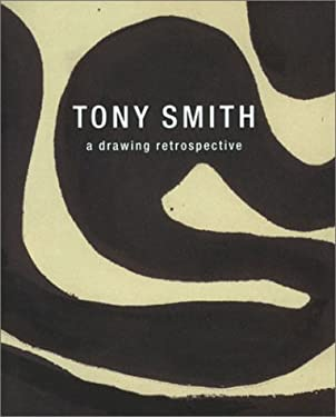 Tony Smith: A Drawing Retrospective 9781880146132