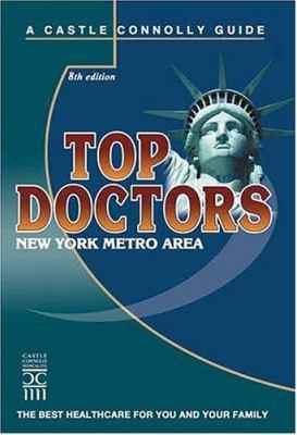 Top Doctors: New York Metro Area 9781883769482