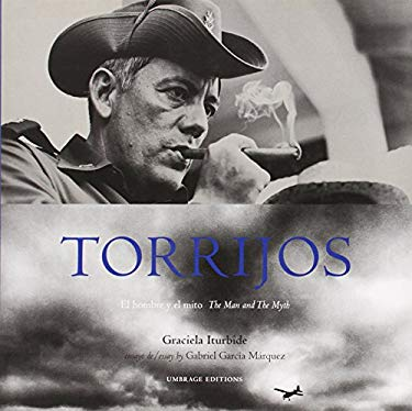 Torrijos: El Hombre y el Mito: The Man And The Myth 9781884167683