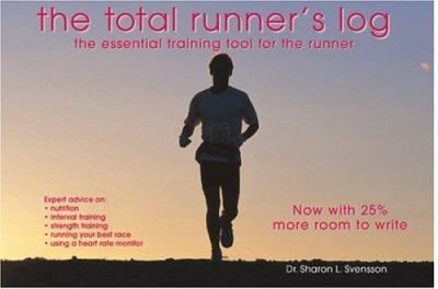 Total Runners Log: The Essential Training Tool for the Runner 9781887565042