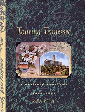 Touring Tennessee: A Postcard Panorama, 1898-1955 9781881576983