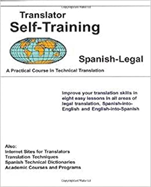 Translator Self-Training--Spanish Legal 9781887563833