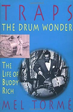 Traps - The Drum Wonder: The Life of Buddy Rich Hardcover 9781888408034