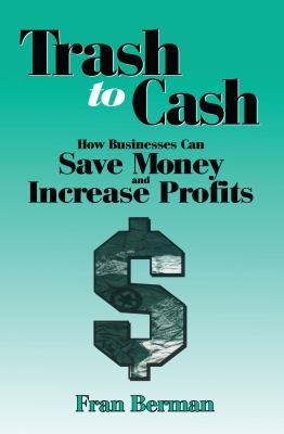 Trash to Cash 9781884015960