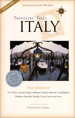Travelers' Tales Italy: True Stories 9781885211729
